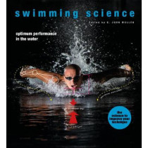 Swimming Science: Optimum performance in the water by Dr. John G. Mullen, 9781782405771
