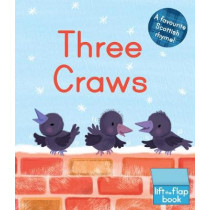 Three Craws: A Lift-the-Flap Scottish Rhyme by Melanie Mitchell, 9781782505112