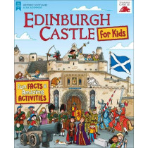 Edinburgh Castle for Kids: Fun Facts and Amazing Activities by Moreno Chiacchiera, 9781782505631