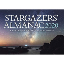 Stargazers' Almanac: A Monthly Guide to the Stars and Planets: 2020: 2020 by Bob Mizon, 9781782505709