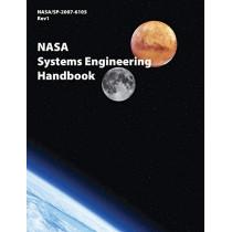 NASA Systems Engineering Handbook (NASA/SP-2007-6105 Rev1) by Nasa Headquarters, 9781782663331