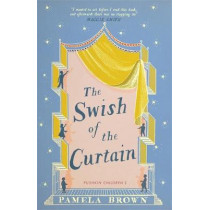 The Swish of the Curtain (Blue Door 1) by Pamela Brown, 9781782691853
