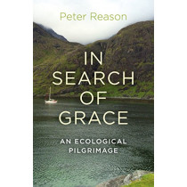 In Search of Grace by Peter Reason, 9781782794868