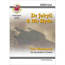 New Grade 9-1 GCSE English - Dr Jekyll and Mr Hyde Workbook (includes Answers) by CGP Books, 9781782947790