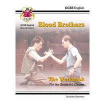 New Grade 9-1 GCSE English - Blood Brothers Workbook (includes Answers) by CGP Books, 9781782947813