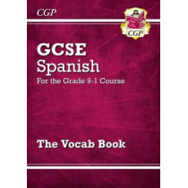 New GCSE Spanish Vocab Book - for the Grade 9-1 Course by CPG Books, 9781782948636