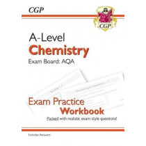 New A-Level Chemistry for 2018: AQA Year 1 & 2 Exam Practice Workbook - includes Answers by CGP Books, 9781782949138