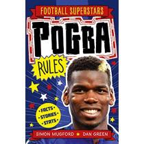 Pogba Rules by Simon Mugford, 9781783126323