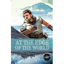 At the Edge of the World! by Stewart Ross, 9781783226313