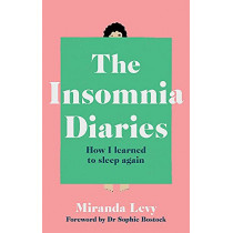 The Insomnia Diaries by Miranda Levy, 9781783254187