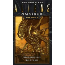 The Complete Aliens Omnibus: Volume Five (Original Sin, DNA War) by Michael Jan Friedman, 9781783299096