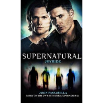 Supernatural - Joyride by John Passarella, 9781783299362