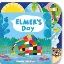 Elmer's Day: Tabbed Board Book by David McKee, 9781783446087