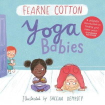 Yoga Babies by Fearne Cotton, 9781783446599