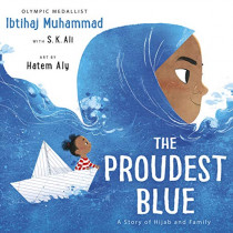 The Proudest Blue by Ibtihaj Muhammad, 9781783449729