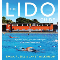 The Lido Guide by Janet Wilkinson, 9781783527427