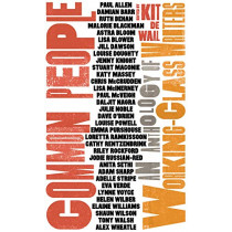 Common People: An Anthology of Working-Class Writers by Kit de Waal, 9781783527458