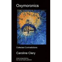 Oxymoronics by Caroline Clery, 9781783824137