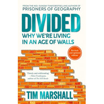 Divided: Why We're Living in an Age of Walls by Tim Marshall, 9781783963973