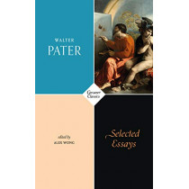 Selected Essays by Walter Pater, 9781784106263