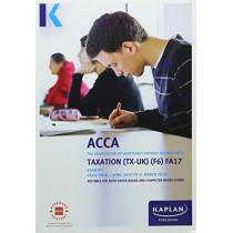 F6 Taxation (FA17) - Exam Kit by Kaplan Publishing, 9781784158309