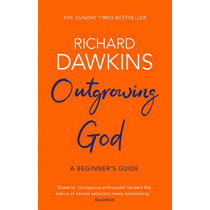 Outgrowing God: A Beginner's Guide by Richard Dawkins, 9781784164201