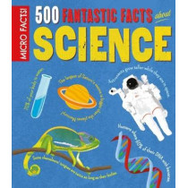 Micro Facts! 500 Fantastic Facts About Science by Dan Green, 9781784287979