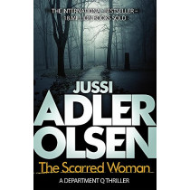 The Scarred Woman by Jussi Adler-Olsen, 9781784295974