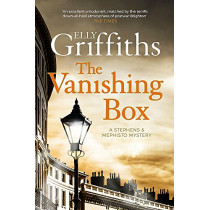 The Vanishing Box: The Brighton Mysteries 4 by Elly Griffiths, 9781784297022