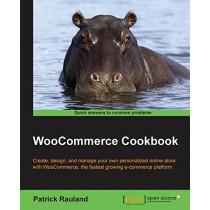 WooCommerce Cookbook by Patrick Rauland, 9781784394059