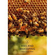 Bees and Beekeeping by Tiffany Francis-Baker, 9781784424473
