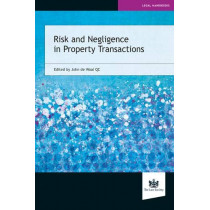 Risk and Negligence in Property Transactions by John de Waal, 9781784460983