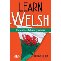 Learn Welsh - Phrasebook and Basic Grammar by Heini Gruffudd, 9781784615819
