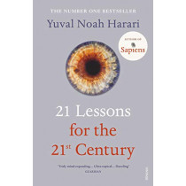 21 Lessons for the 21st Century by Yuval Noah Harari, 9781784708283