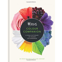 RHS Colour Companion: A Visual Dictionary of Colour for Gardeners by Dr Ross Bayton, 9781784725785