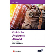 APIL Guide to Accidents Abroad by Jordan Publishing Limited Jordan Publishing Limited, 9781784734039