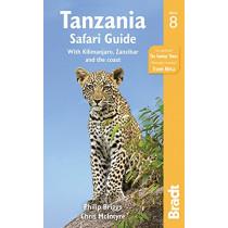 Tanzania Safari Guide: with Kilimanjaro, Zanzibar and the coast by Philip Briggs, 9781784770389