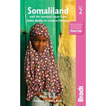 Somaliland: with the overland route from Addis Ababa via Eastern Ethiopia by Philip Briggs, 9781784776053