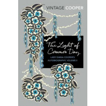 The Light of Common Day by Diana Cooper, 9781784873011