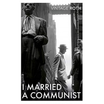 I Married a Communist by Philip Roth, 9781784875558