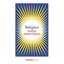 Religion: Vintage Minis by Karen Armstrong, 9781784875695