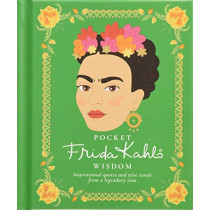 Pocket Frida Kahlo Wisdom: Inspirational quotes and wise words from a legendary icon by Hardie Grant, 9781784881801