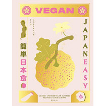 Vegan JapanEasy: Classic & modern vegan Japanese recipes to cook at home by Tim Anderson, 9781784882846