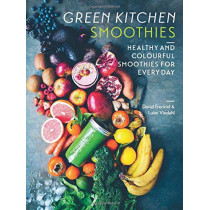 Green Kitchen Smoothies: Healthy and colourful smoothies for everyday by David Frenkiel, 9781784883195