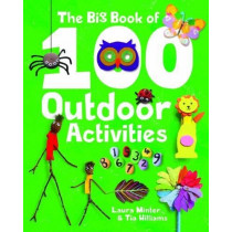The 'Big Book of 100 Outdoor Activities by Laura Minter, 9781784944049