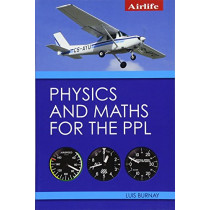 Physics and Maths for the PPL by Luis Burnay, 9781785003141