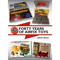 Forty Years of Airfix Toys by Jeremy Brook, 9781785005350