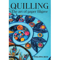 Quilling: The Art of Paper Filigree by Philippa Reid, 9781785006135