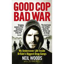 Good Cop, Bad War by Neil Woods, 9781785032707
