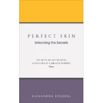 Perfect Skin by Alexandra Soveral, 9781785041549